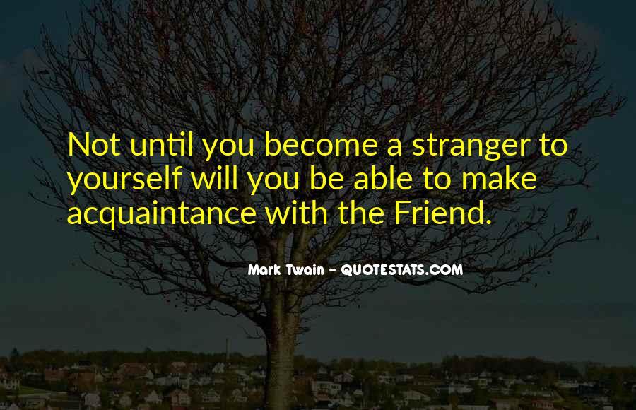 Friend Vs Acquaintance Quotes #590515
