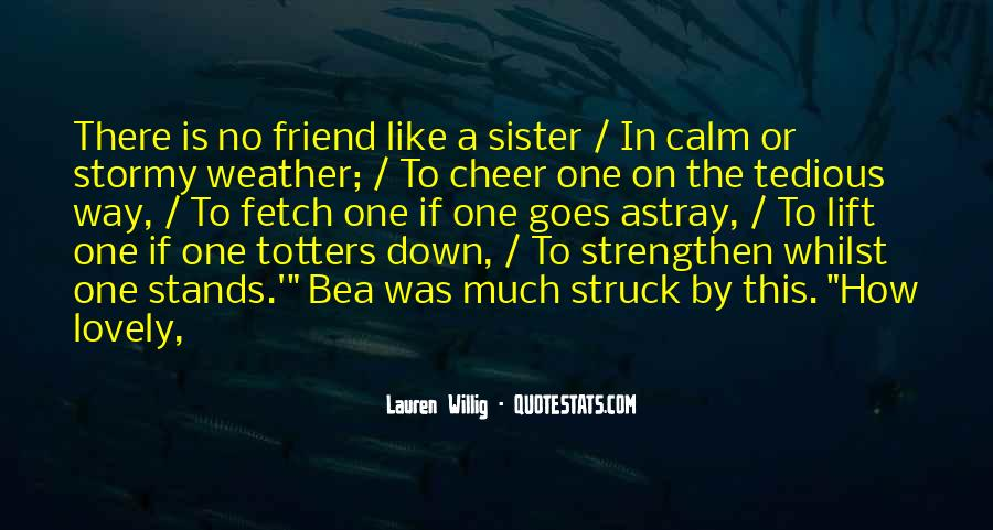 Friend Who Is Like A Sister Quotes #647731