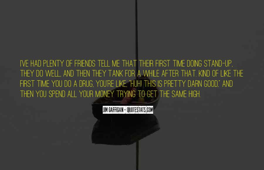 Friends After All Quotes #1448138