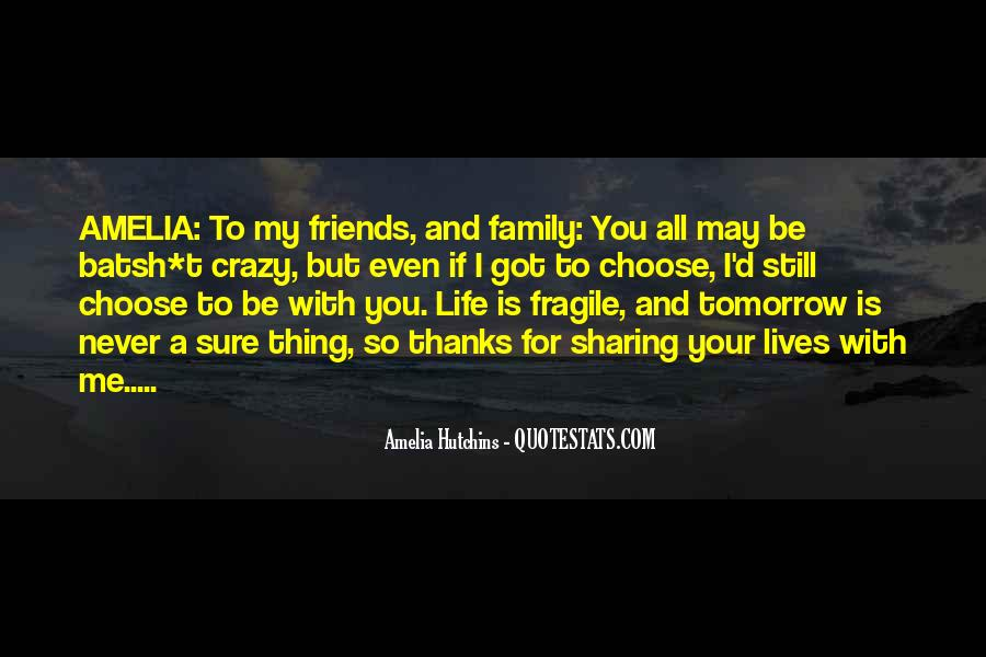 Friends And Family Life Quotes #136