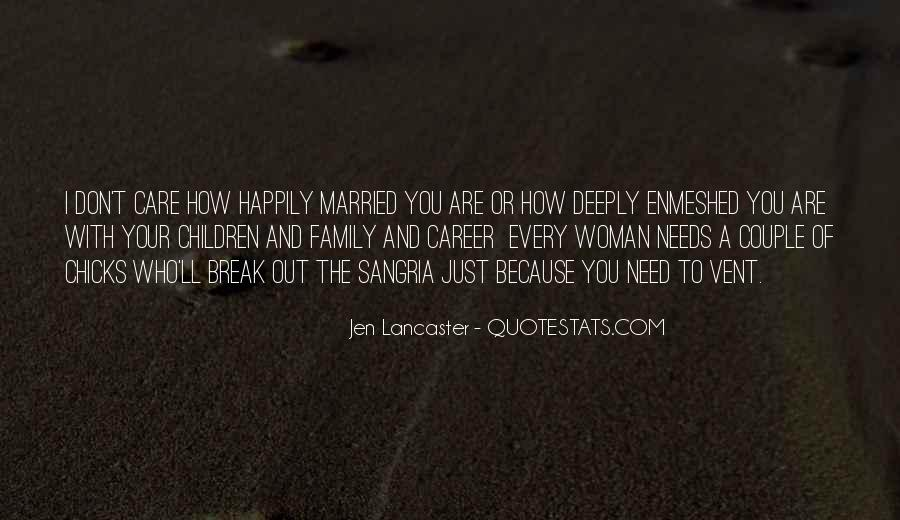 Friends And Family Life Quotes #229539