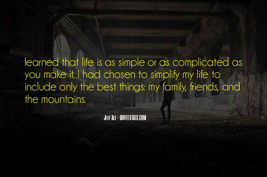 Friends And Family Life Quotes #244880