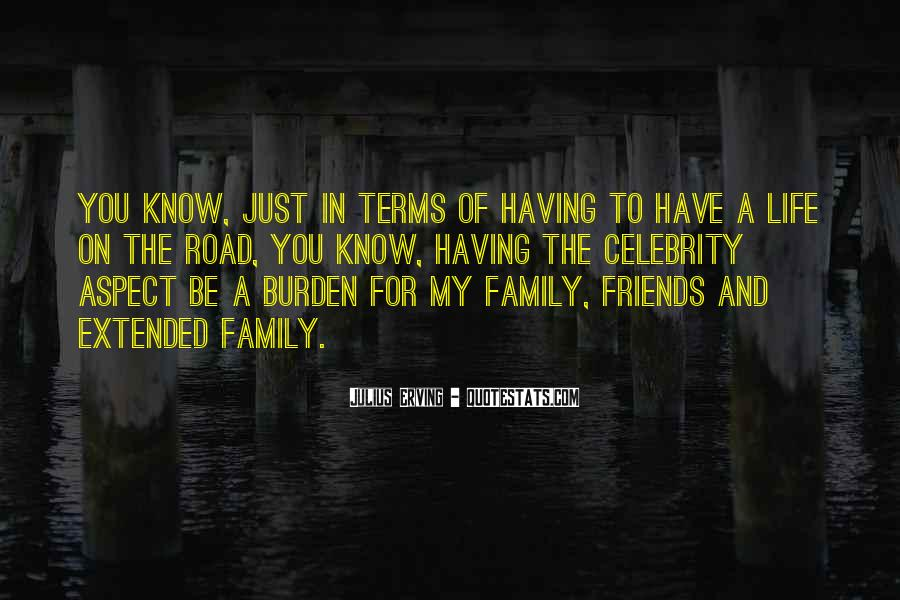 Friends And Family Life Quotes #256244