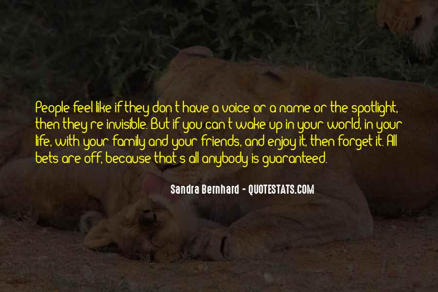 Friends And Family Life Quotes #300312