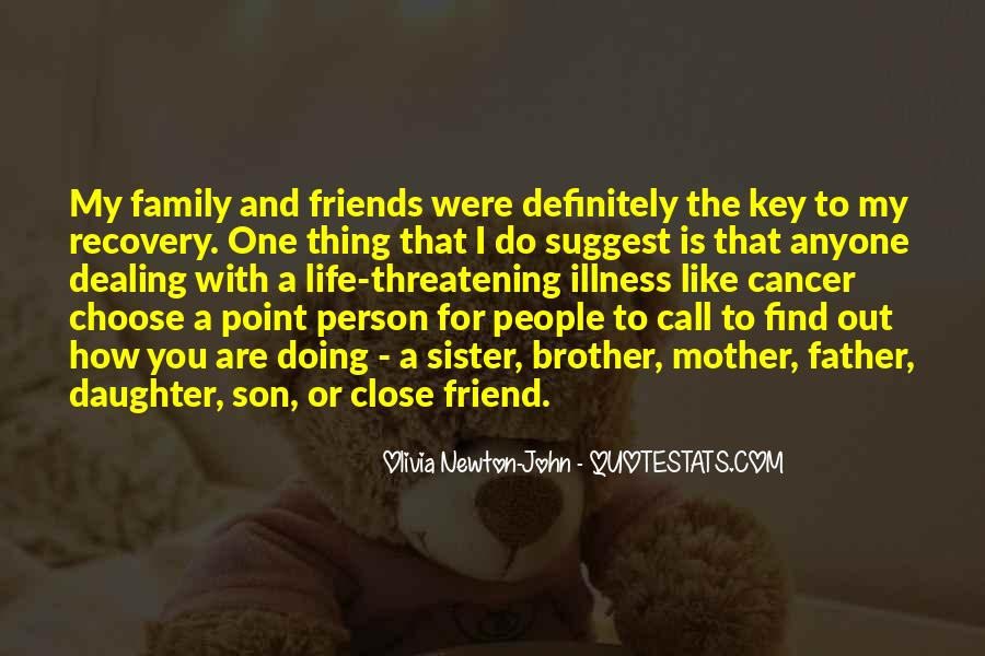 Friends And Family Life Quotes #314004