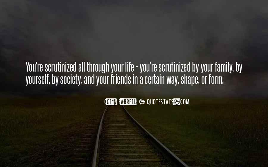 Friends And Family Life Quotes #427707