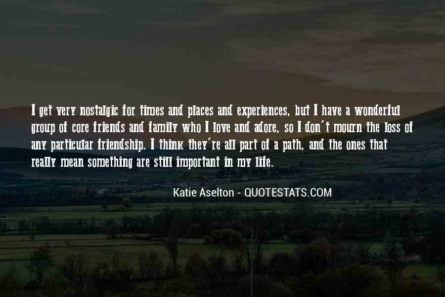 Friends And Family Life Quotes #563229