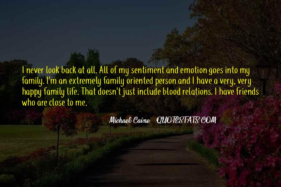 Friends And Family Life Quotes #583402