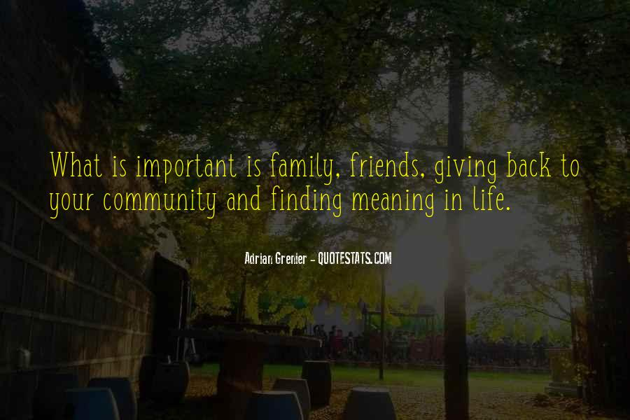 Friends And Family Life Quotes #604594