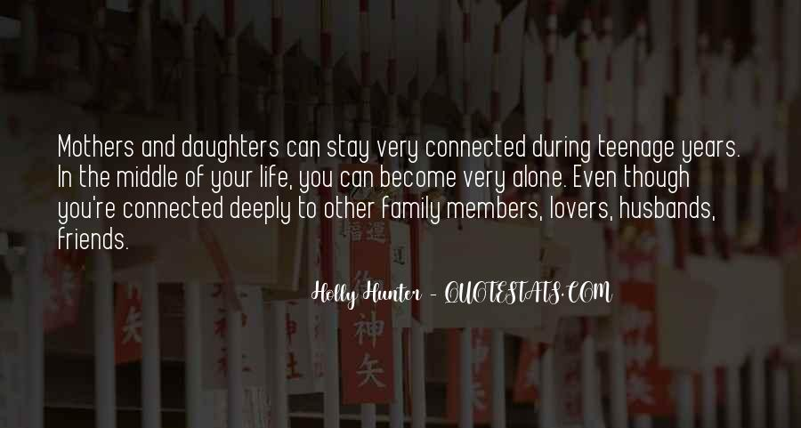 Friends And Family Life Quotes #607649
