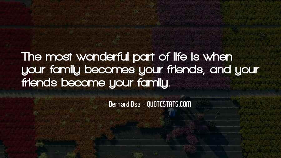 Friends And Family Life Quotes #623865