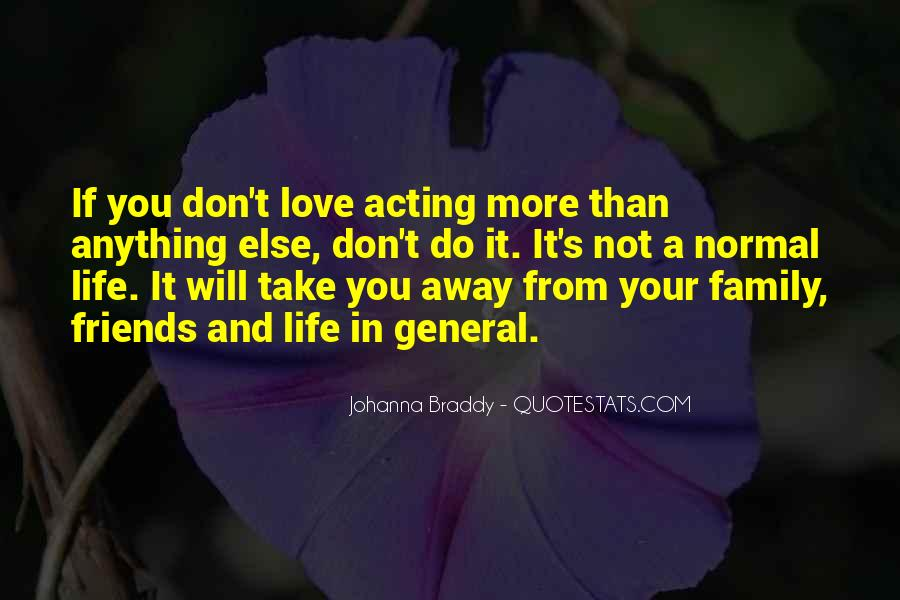 Friends And Family Life Quotes #62476