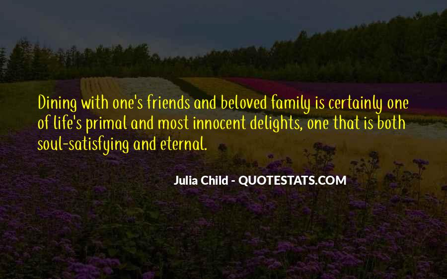 Friends And Family Life Quotes #698068
