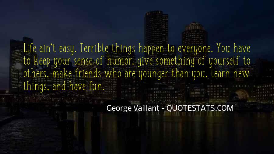 Friends And Fun Quotes #1120135