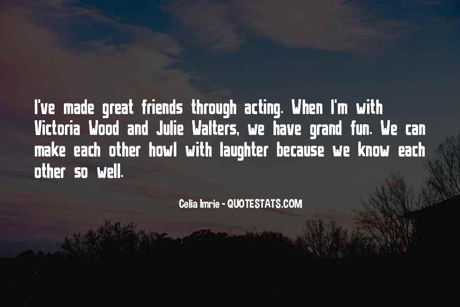 Friends And Fun Quotes #72854