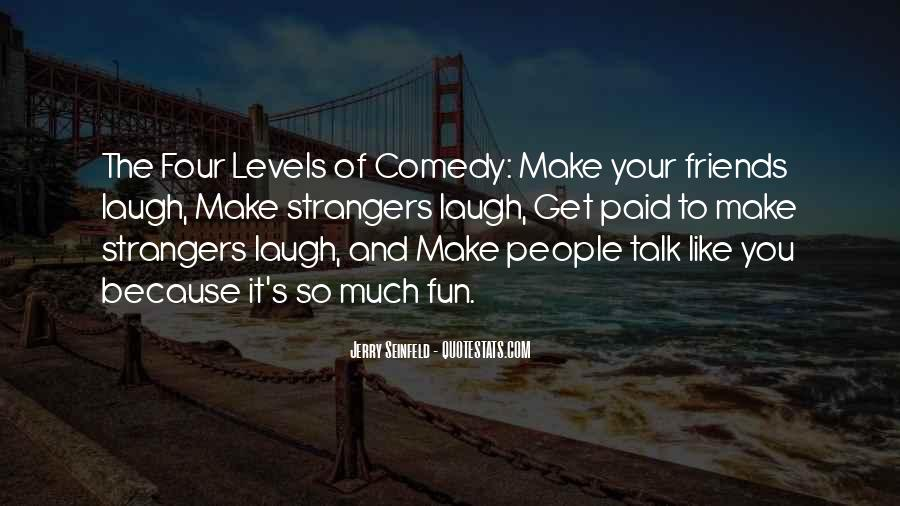 Friends And Having Fun Quotes #199332