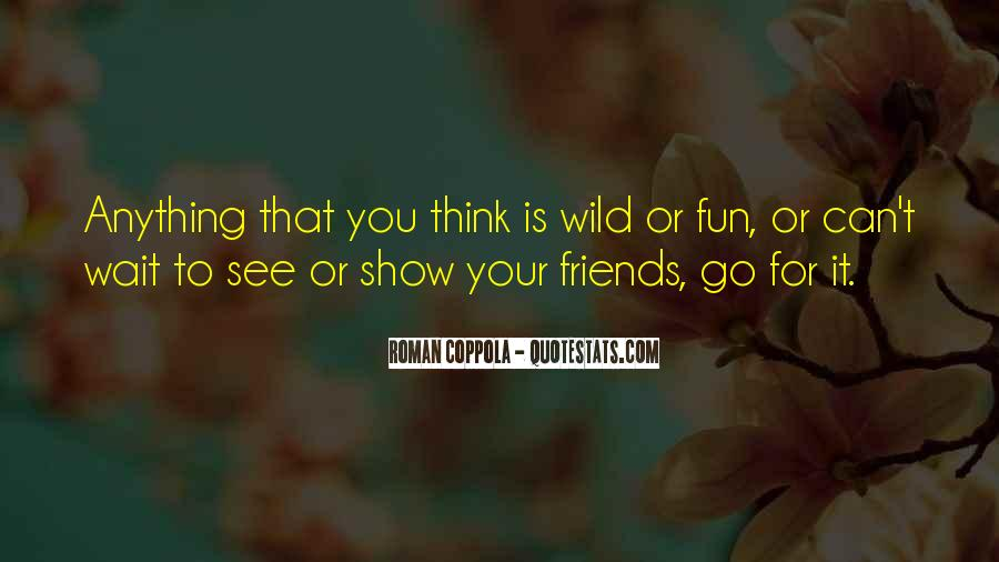 Friends And Having Fun Quotes #227115