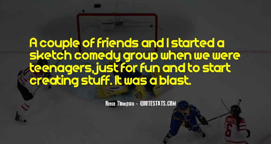 Friends And Having Fun Quotes #25265