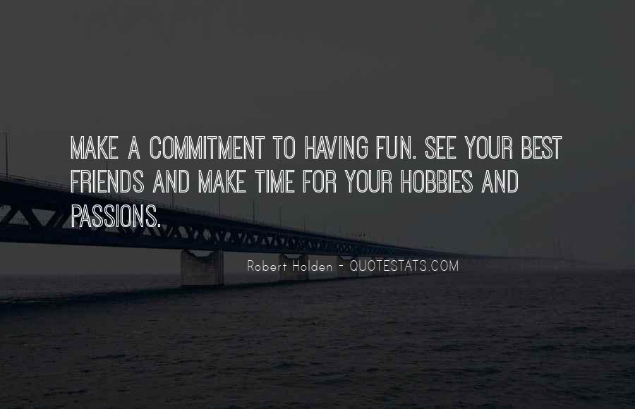 Friends And Having Fun Quotes #805852