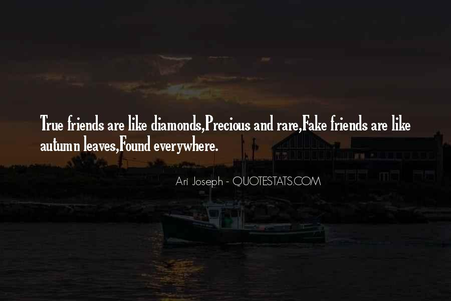 Friends Are Like Diamonds Quotes #859232