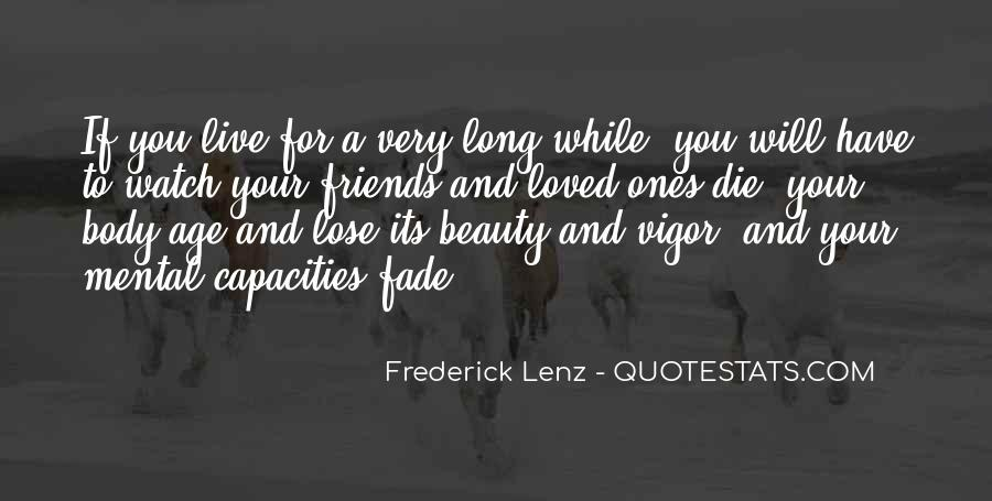 Friends Fade Quotes #1147630