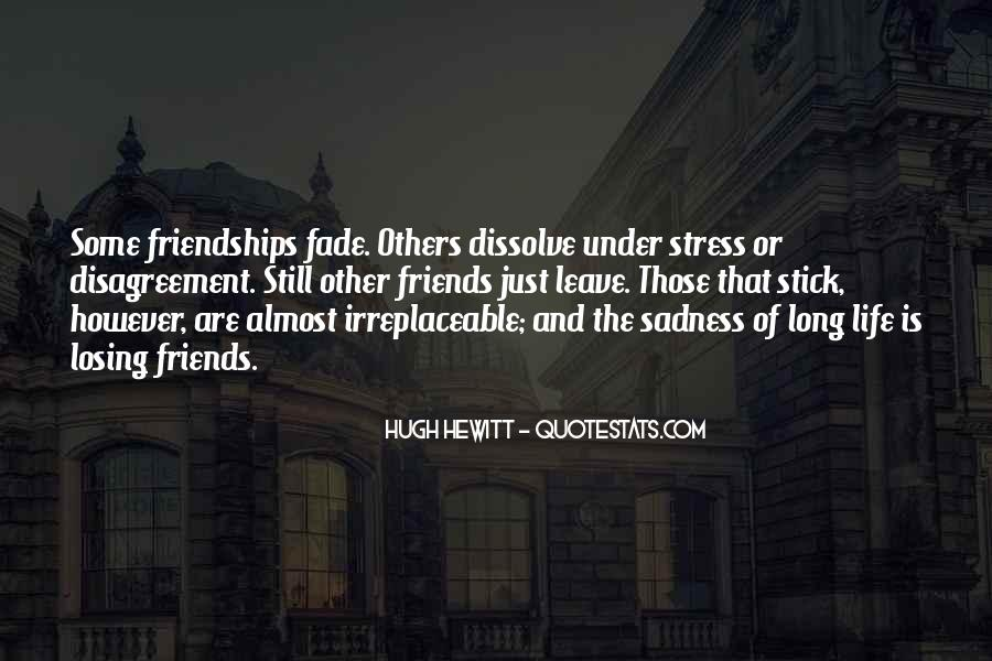 Friends Fade Quotes #805130
