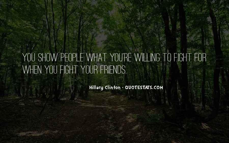 Friends For What Quotes #119700