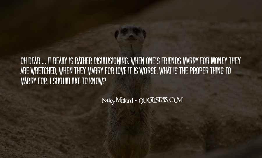 Friends For What Quotes #236022