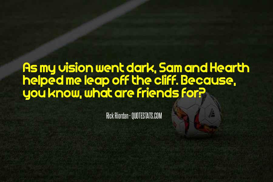 Friends For What Quotes #257933