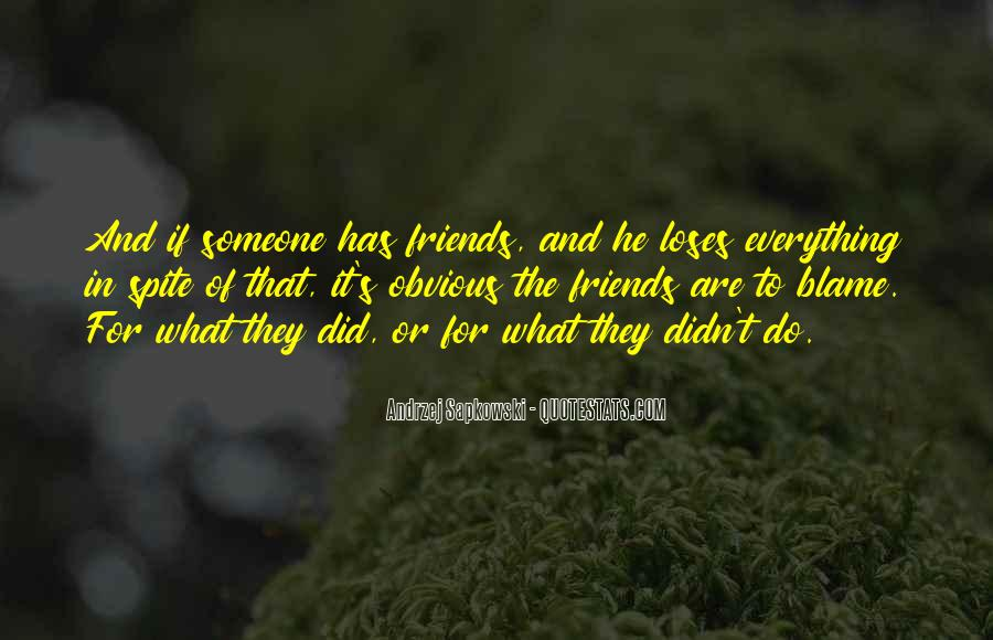 Friends For What Quotes #465961