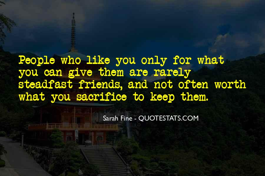 Friends For What Quotes #58405