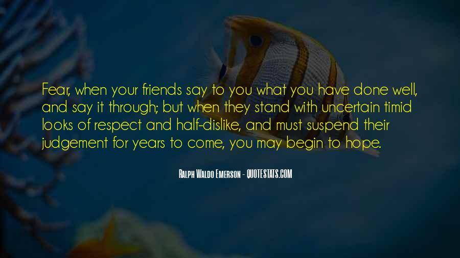 Friends For What Quotes #73513