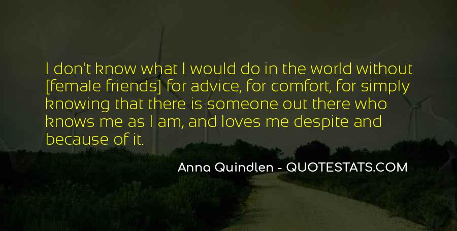 Friends For What Quotes #98737