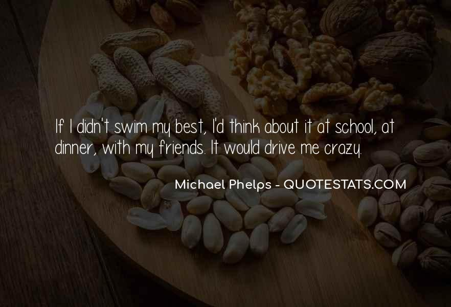 Friends Going Crazy Quotes #951805