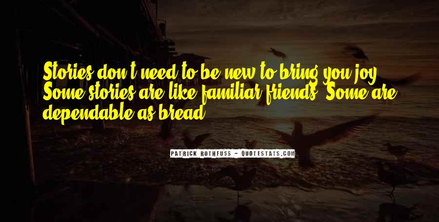 Friends I Don Need Them Quotes #21450