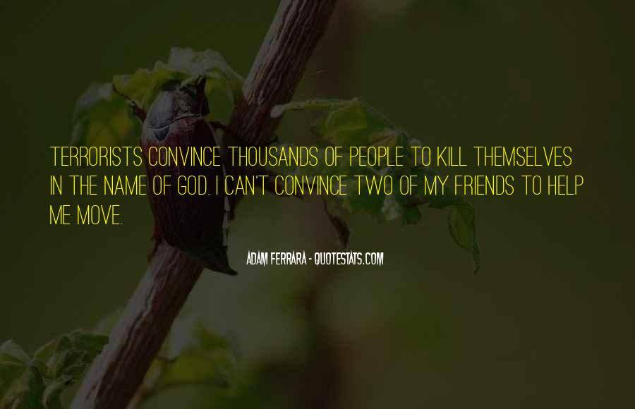 Friends In God Quotes #1476149