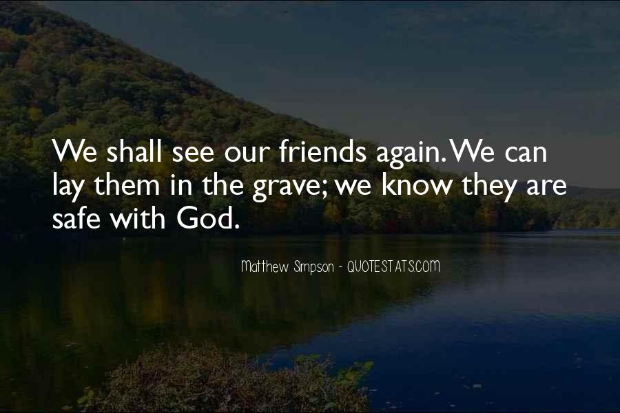 Friends In God Quotes #341258