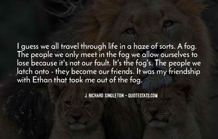 Friends Love Travel Quotes #460555