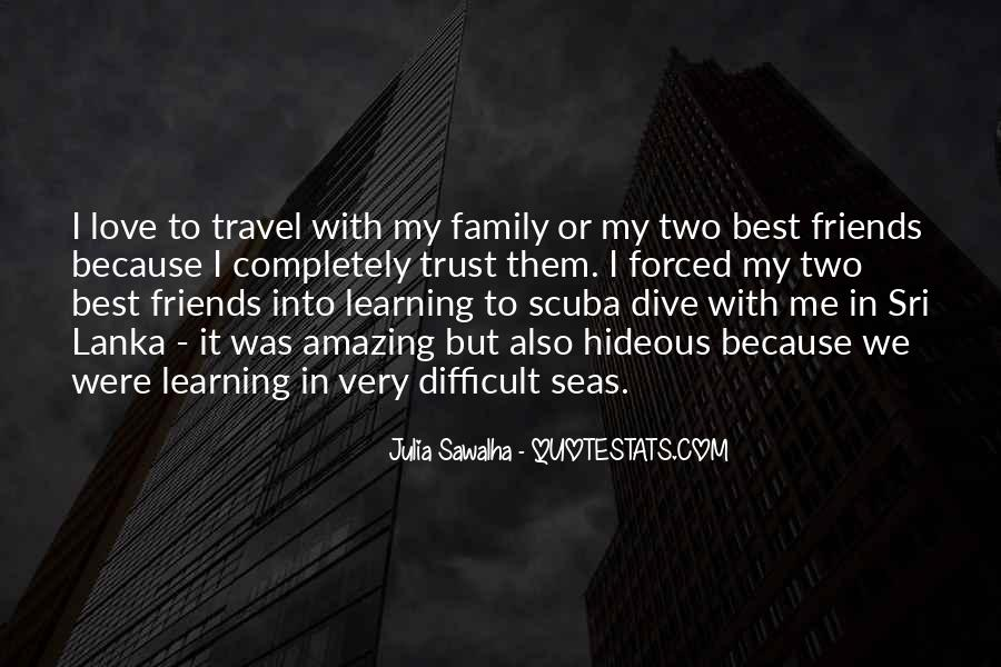 Friends Love Travel Quotes #600391