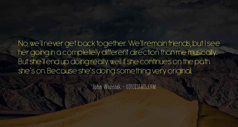 Friends Never End Quotes #170621