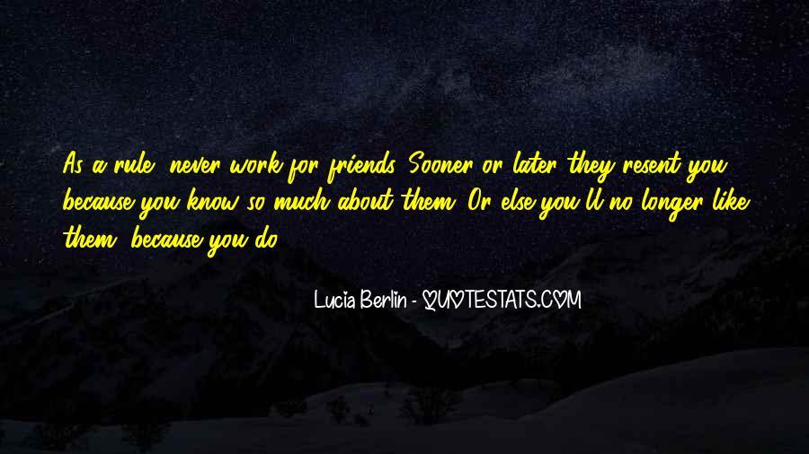 Friends No Longer Quotes #640741