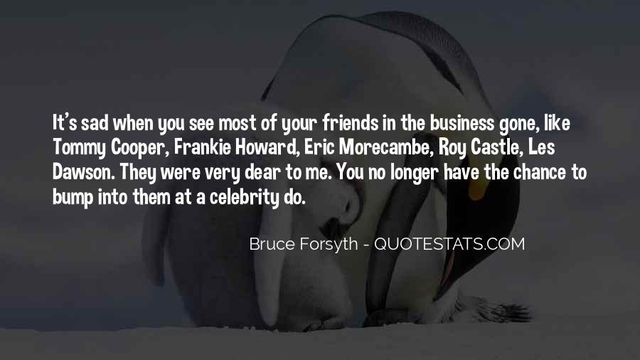 Friends No Longer Quotes #768326