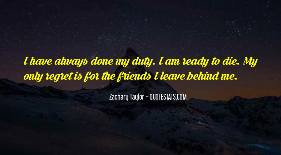 Friends That Leave You Behind Quotes #1317799