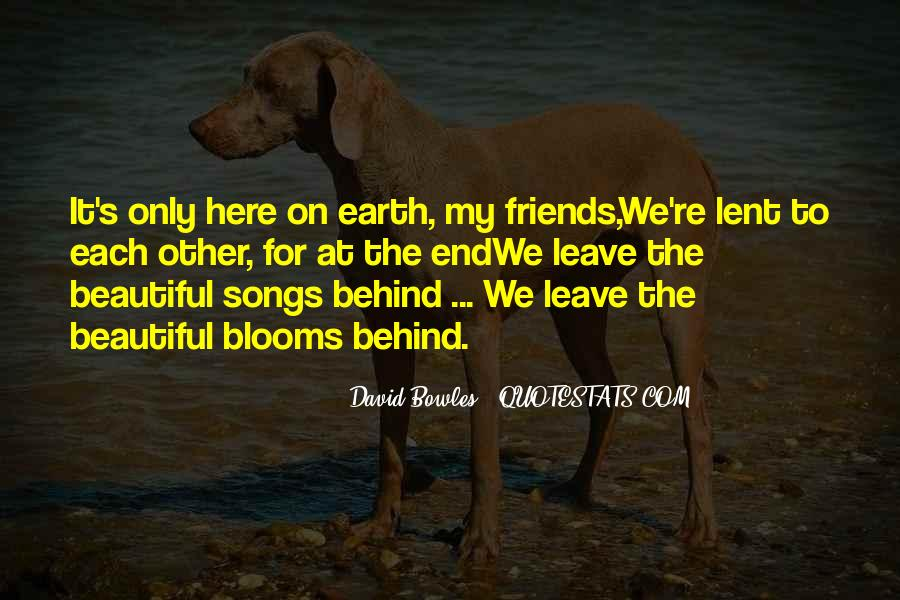 Friends That Leave You Behind Quotes #432817