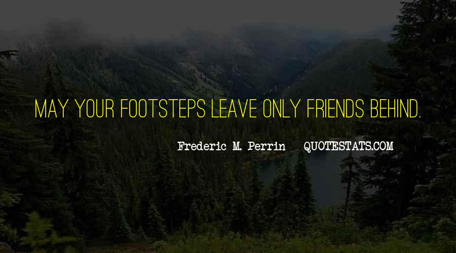Friends That Leave You Behind Quotes #657183