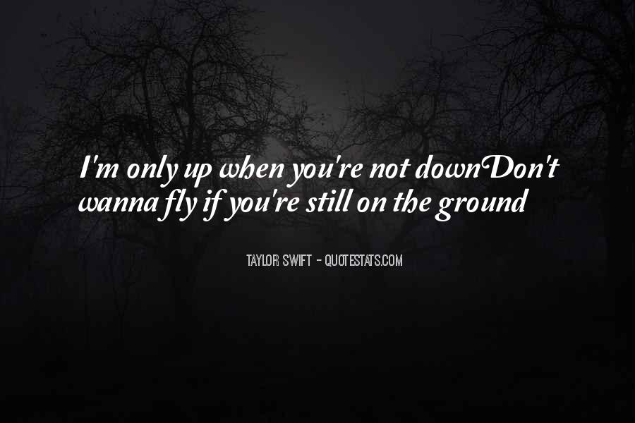 Friends When You're Down Quotes #1744593