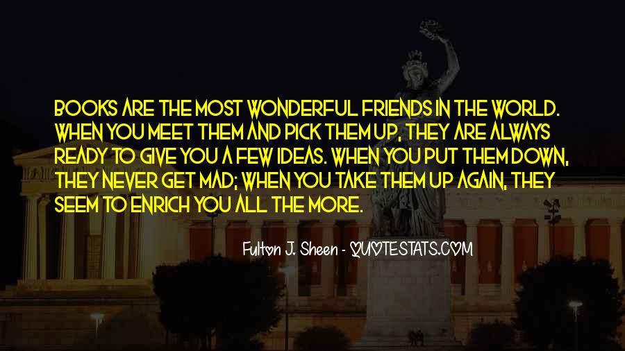 Friends When You're Down Quotes #419220