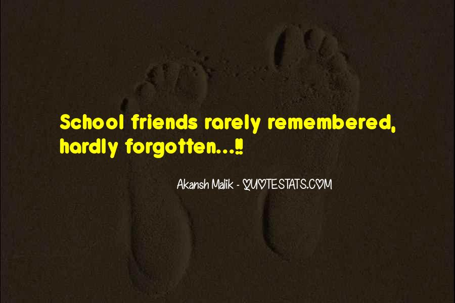 Friends Who Have Forgotten You Quotes #1177894