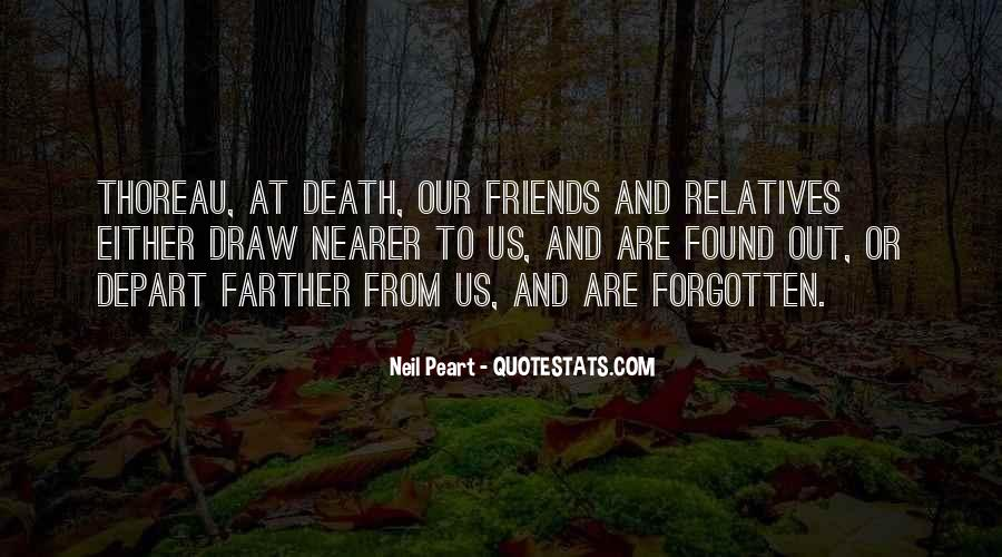 Friends Who Have Forgotten You Quotes #119533
