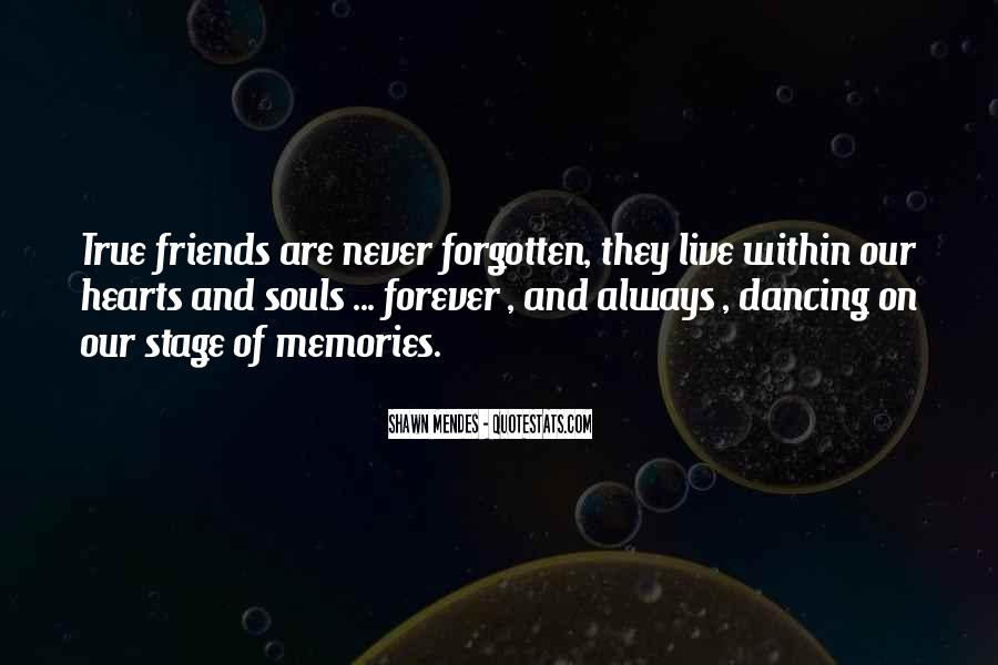 Friends Who Have Forgotten You Quotes #1433711